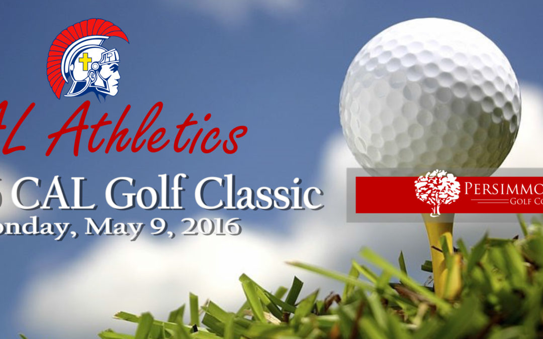 2016 CAL Athletics Golf Classic Online Registration Now Open!