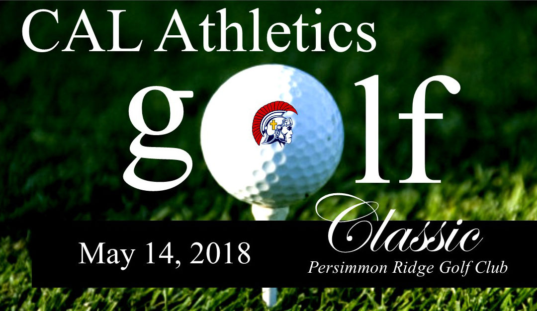2018 CAL Athletics Golf Classic Registration Now Open!
