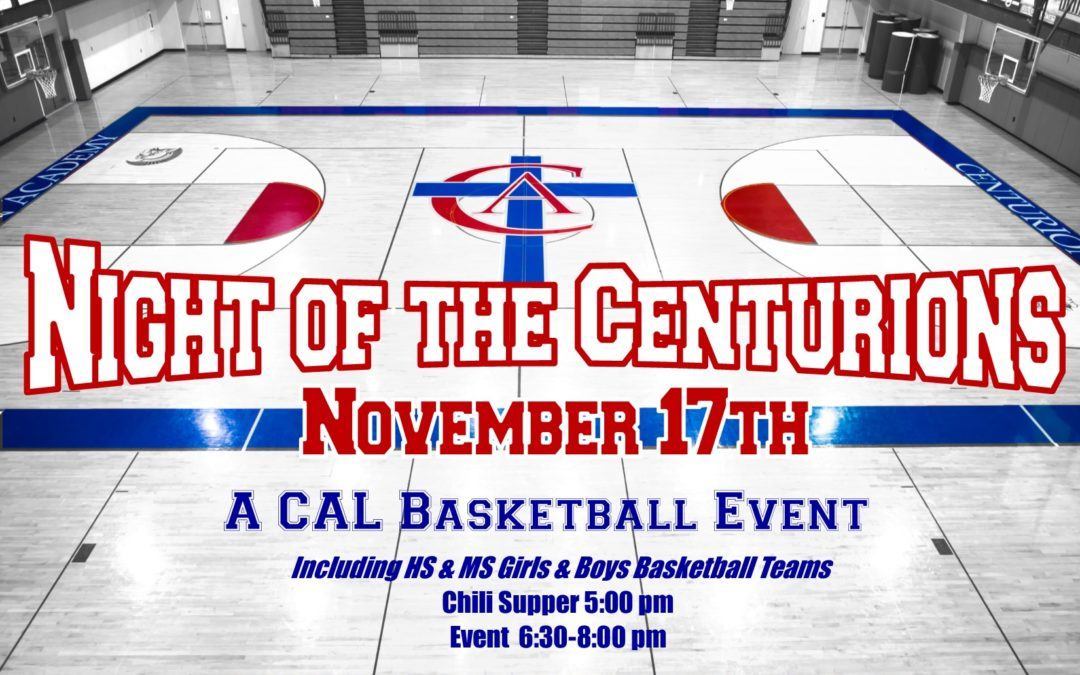 """CAL Basketball Hosts """"Night of the Centurions"""""""