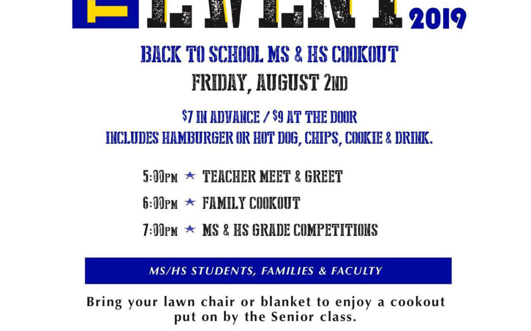THE EVENT 2019 – A Back-to-School High School / Middle School Cookout, August 2